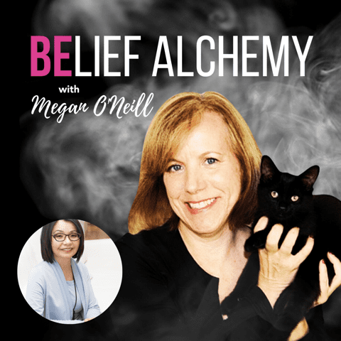The Belief Alchemy Podcast with Megan O'Neill