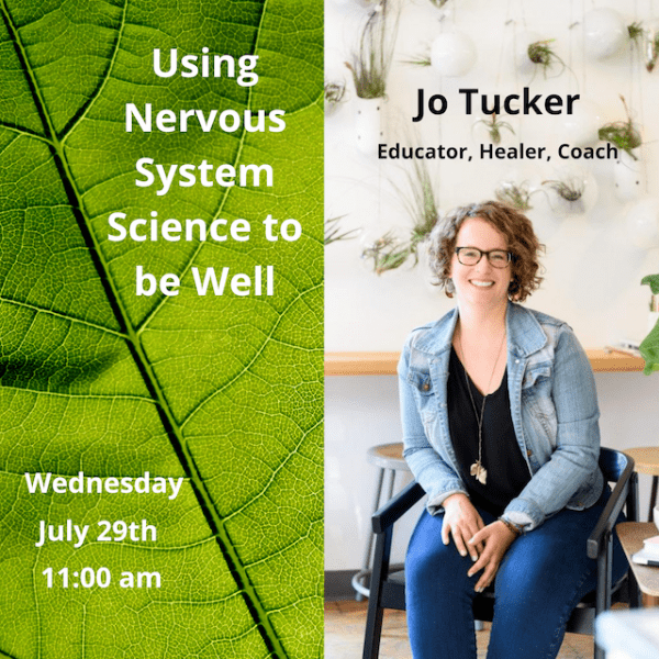 Using Nervous System Science to be Well with Jo Tucker