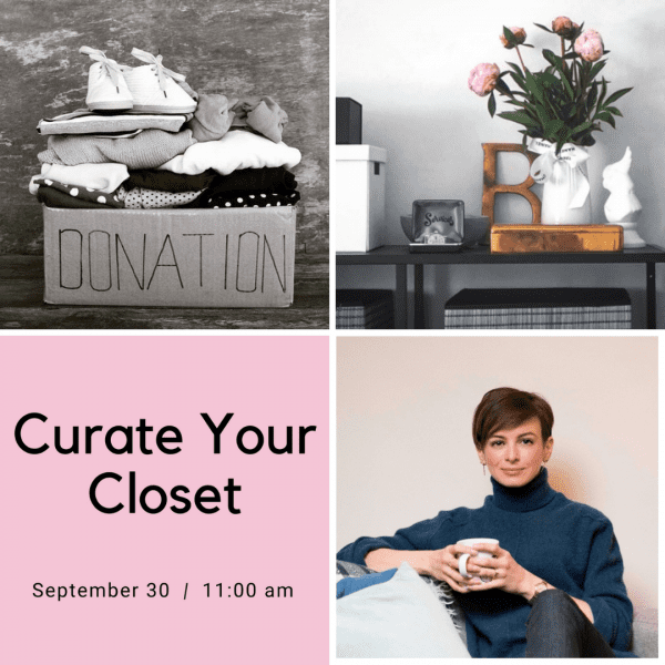 Curate Your Closet with Joselyn Brooksbank of Calm & Curated