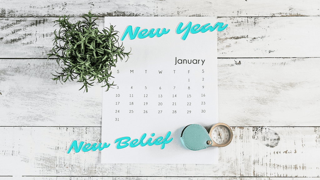 2021: New Year, New Belief by Colleen Kanna, Photo by Debby Hudson on Unsplash