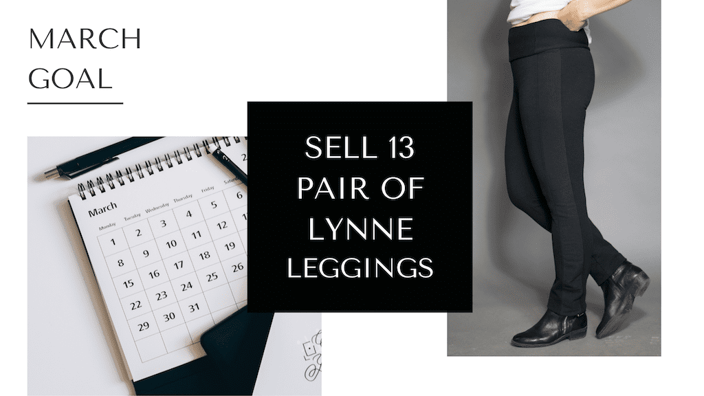Goal for March: Sell out of my Lynne Bamboo Leggings by Colleen Kanna, Photo of March calendar by Olya Kobruseva from Pexels, Photo of Lynne leggings by Jesse Delgrosse