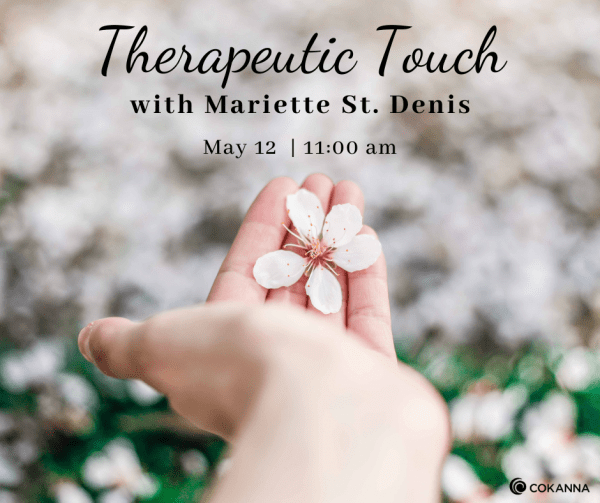 Therapeutic Touch with Mariette St. Denis